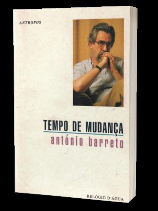 Tempo de Mudança de António Barreto