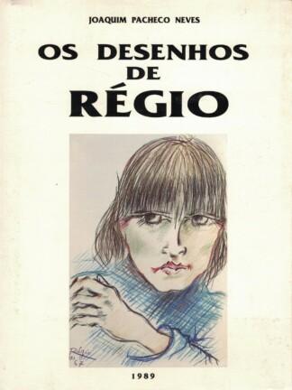 Os Desenhos de José Régio de Joaquim Pacheco Neves