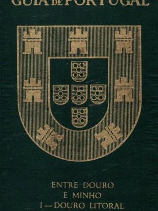 Entre o Douro e Minho de Raul Proença
