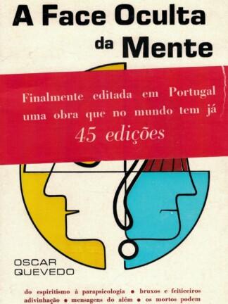 A Face Oculta da Mente de Oscar Quevedo