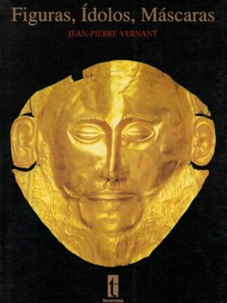 Figuras, Ídolos, Máscaras de Jean-Pierre Vernant