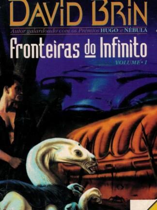Fronteiras do Infinito de David Brin