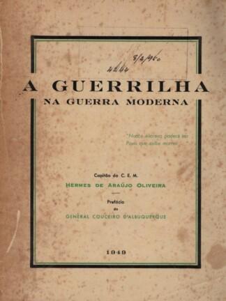 A Guerrilha na Guerra Moderna de Hermes de Araújo Oliveira