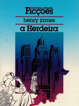 A Herdeira de Henry James