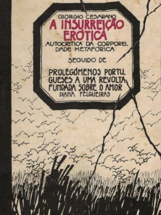 A Insurreição Erótica de Giorgio Cesarano