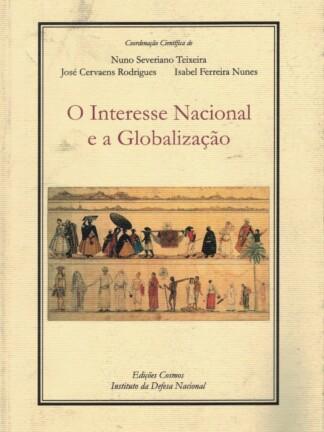 O Interesse Nacional e a Globalização de Nuno Severino Teixeira