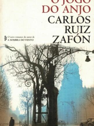 O Jogo do Anjo de Carlos Ruiz Zafón