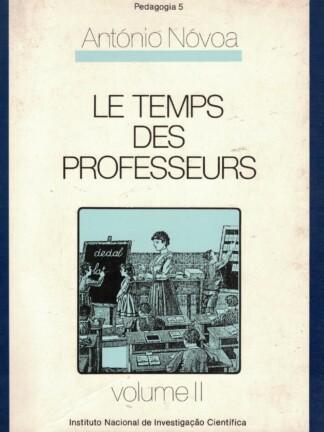 Le Temps des Professeurs (Vol. II) de António Nóvoa