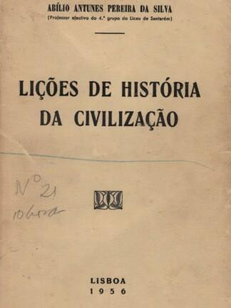 Lições de História da Civilização de Abílio Antunes Pereira da Silva