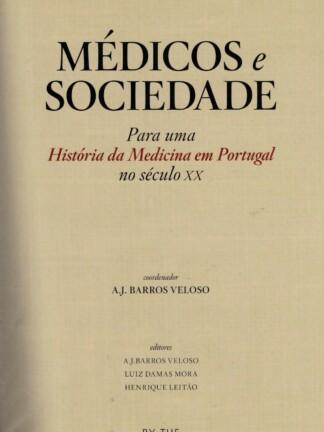 Médicos e Sociedade de A. J. Barros Veloso