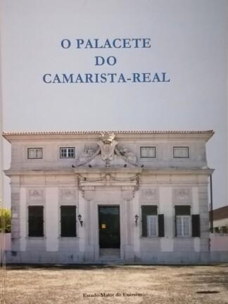 O Palacete do Camarista-Real de António José Pereira da Costa