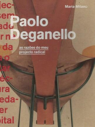 Paolo Deganello: As Razões do Meu Projecto Radical de Maria Milano