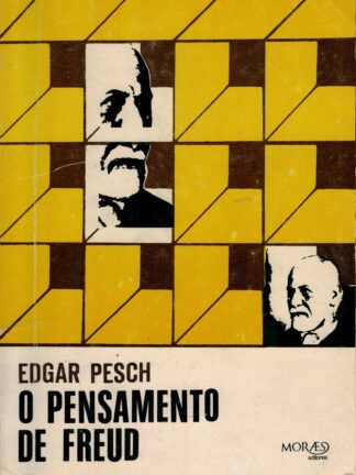 O Pensamento de Freud de Edgar Pesch
