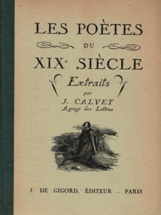 Poètes du XIX Siècle de J. Calvet