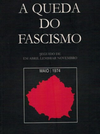 A Queda do Fascismo de António Ferreira