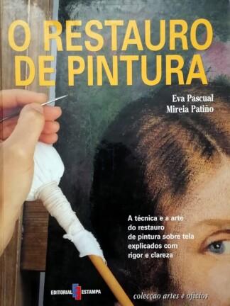 O Restauro de Pintura de Eva Pascual