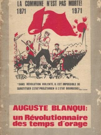 Révolutionnaire des Temps d' Orange de Auguste Blanqui