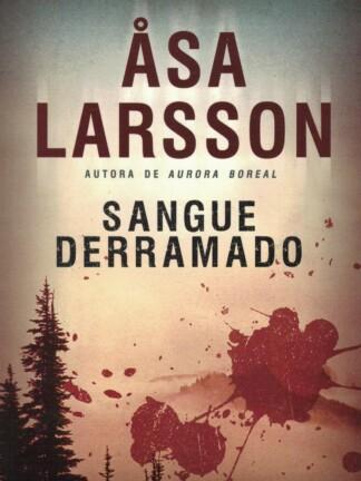Sangue Derramado de Asa Larsson
