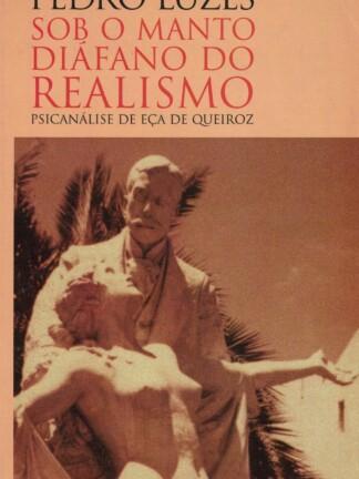 Sob o Manto Diáfano do Realismo de Pedro Luzes