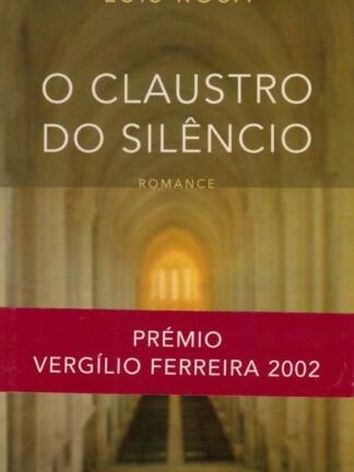 O Claustro do Silêncio de Luis Rosa