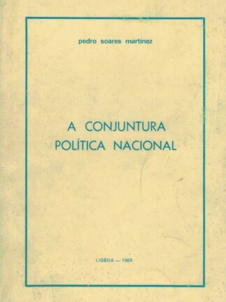 A Conjuntura Política Nacional de Pedro Soares Martinez