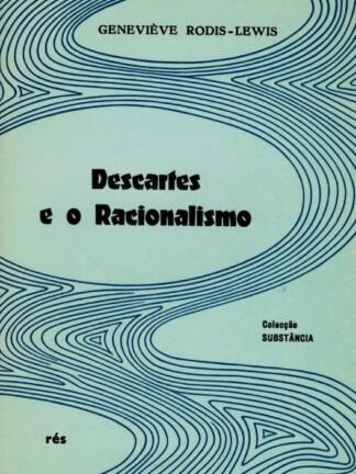 Descartes e o Racionalismo de Geneviève Rodis-Lewis