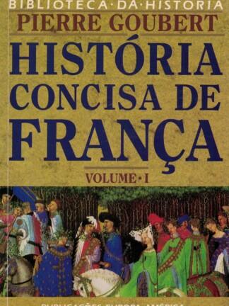 História Concisa de França de Pierre Goubert