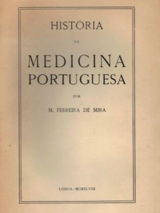 História da Medicina Portuguesa de M. Ferreira de Mira