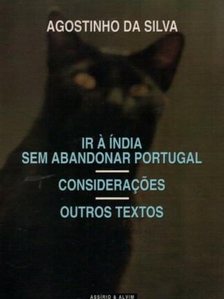 Ir à Índia Sem Abandonar Portugal de Agostinho da Silva