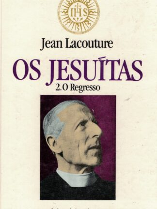 Os Jesuítas - O Regresso de Jean Lacouture