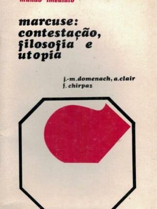Marcuse: Contestação, Filosofia e Utopia de J. M. Domenach