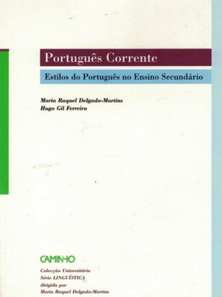 Português Corrente de Maria Raquel Delgado-Martins