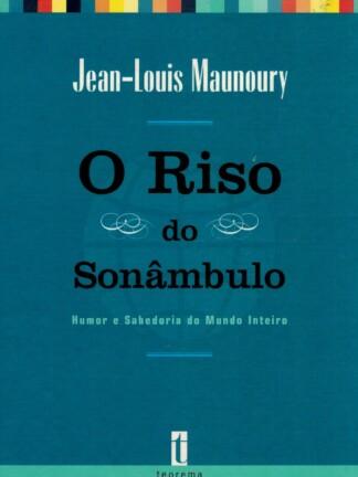 O Riso do Sonâmbulo de Jean-Louis Maunoury