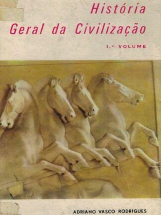 História Geral da Civilização de Adriano Vasco Rodrigues