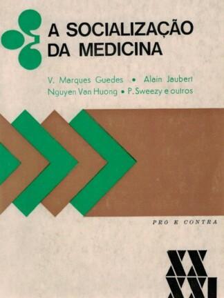 A Socialização da Medicina de V. Marques Guedes