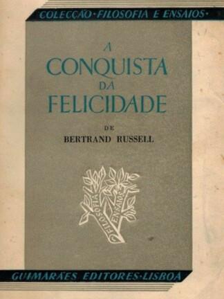 A Conquista da Felicidade de Bertrand Russell