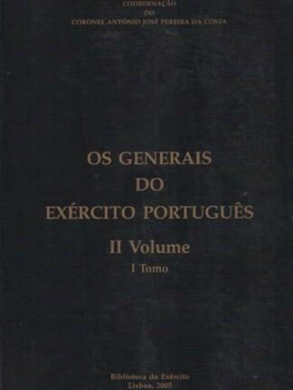 Os Generais do Exército Português de António José Ferreira da Costa