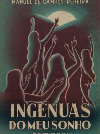 Ingénuas do Meu Sonho de Manuel de Campos Pereira