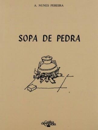 Sopa de Pedra de A. Nunes Pereira