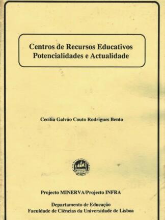 Centro de Recursos Educativos de Cecília Galvão Couto Rodrigues Bento