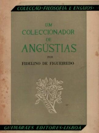 Coleccionador de Angústias de Fidelino de Figueiredo