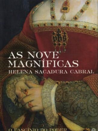 As Nove Magníficas de Helena de Sacadura Cabra