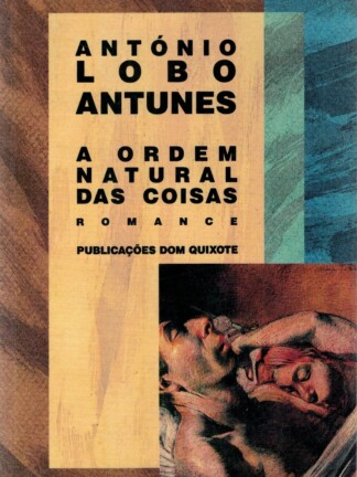 A Ordem Natural das Coisas de António Lobo Antunes