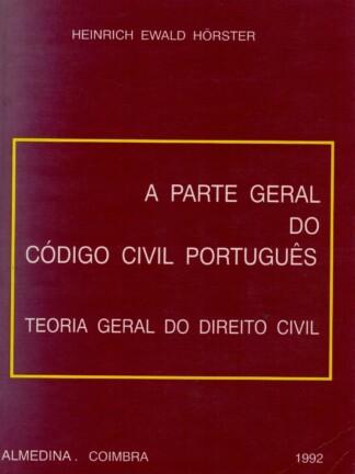 A Parte Geral do Código Civil Português de Heinrich Ewald Horster