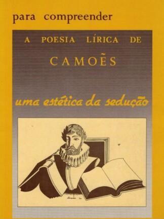 A Poesia Lírica de Camões de Clara Crabbe Rocha